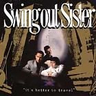 Swing Out Sister - It's Better to Travel (1993)