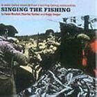 Ewan MacColl - Singing the Fishing (2008)