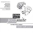 Stan Tracey - Jazz Suite (Inspired by Dylan Thomas' Under Milk Wood, 1999)