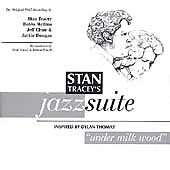 Stan-Tracey-Jazz-Suite-Inspired-by-Dylan-Thomas-Under-Milk-Wood-1999-CD