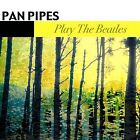 Panpipes - Pan Pipes Play The Beatles (2003)