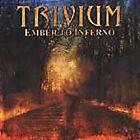 Trivium - Ember to Inferno (2005)