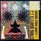George Rochberg - String Quartets No.3-6 The (2000)