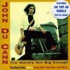 John Du Cann - World's Not Big Enough (2002)