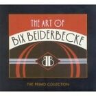 Bix Beiderbecke - Art of (2006)