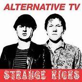 ALTERNATIVE-TV-STRANGE-KICKS-NEW