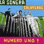 Sonera Calaveras (La) - Numero Uno! (2003)