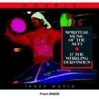Various Artists - Spiritual Music of the Sufi and the Whirling Dervishes (2007)