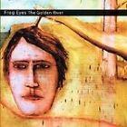 Frog Eyes - Golden River (2006)