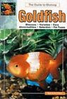 Guide to Owning Goldfish by Spencer Glass (Hardback, 2000)