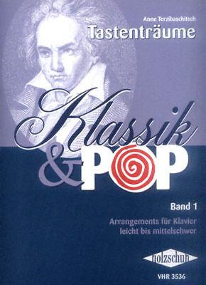 Tastenträume Klassik & Pop Band 1 Noten Klavier leicht Anne Terzibaschitsch