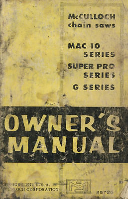Mcculloch Mac 10 Chainsaw Owners Operators Manual Super Pro Carb Adjustments