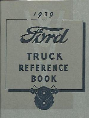 1939 Ford Truck Owner's Manual- V8-85 & 95 H.p.