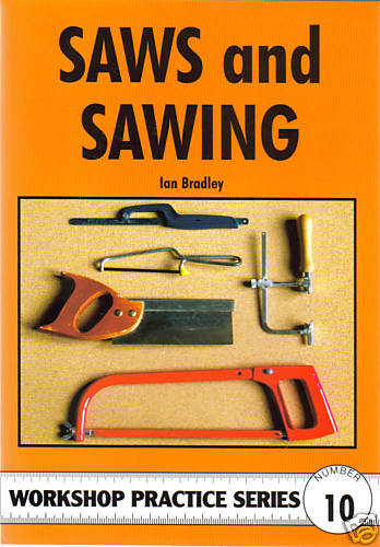 SAWS & SAWING Workshop Practice Woodwork Manual paperback NEW