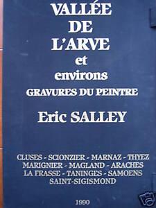 """SALLEY ERIC - 18 GRAVURES ORIGINALES - """" VALLEE DE L'ARVE """" q7k5Tw43-09155102-954187935"""