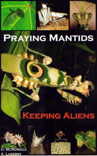 Praying Mantids Keeping Aliens Mantis Pet Care Book