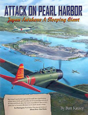 Attack On Pearl Harbor Bert Kinzey 2010 Military Book