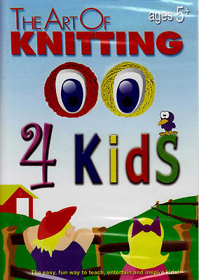 Kids How To Knit Video Especially Made For Children The Art Of Knitting Dvd