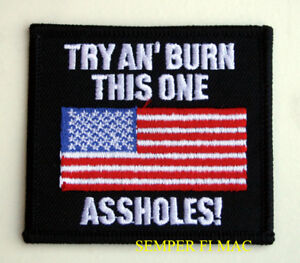 TRY-AND-BURN-THIS-ONE-PATCH-USA-FLAG-BIKER-OLD-GLORY