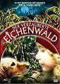 Der verzauberte Eichenwald (2008)