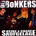 Keine Gnade Saufgelage von Die Bonkers (2014)