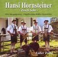 Voller Freid von Hansi Hornsteiner,85er Jahrgangsmusi (2009)