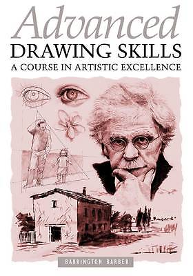 """""""AS NEW"""" Barrington Barber, Advanced Drawing Skills: A Course in Artistic Excell"""