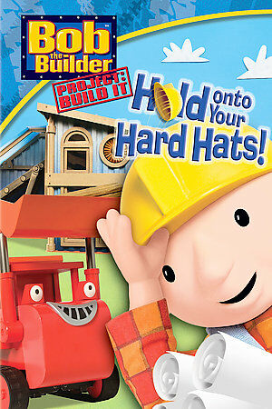 Bob the Builder Hold On to Your Hard Hats DVD New  2006 Canadian Sensormatic)