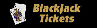 BlackJack Tickets