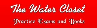 The Water Closet Practice Exams