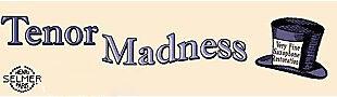 Tenor Madness Inc