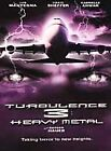 Turbulence 3: Heavy Metal (DVD, 2001)