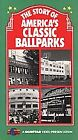 The Story of Americas Classic Ballparks (VHS, 2000)
