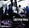 Play Dolls von 12012 (2007)