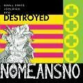 Small Parts Isolated And Destroyed von No Means No (2007)