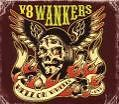 Hell On Wheels von V8 Wankers (2007)
