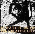 The Greatest Gift von Scratch Acid (1995)