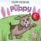 Little Puppy by Meadowside Children's Books (Board book, 2004)