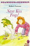 Never Kiss Frogs (Young Puffin Read Alone), Leeson, Robert, Very Good Book
