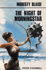 The Night of the Morningstar: Modesty Blaise by Peter O'Donnell (Paperback, 2001)