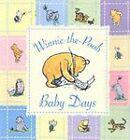 Winnie the Pooh Baby Days by Egmont UK Ltd (Hardback, 2003)