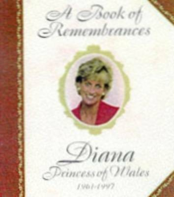 """AS NEW"" Bellow, Lesley, Book of Remembrances: Diana, Princess of Wales, 1961-97"