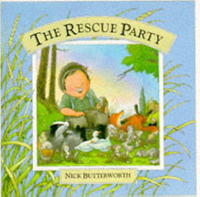 The Rescue Party, Butterworth, Nick, Very Good Book