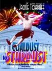 Coaldust to Stardust by Jackie Toaduff (Paperback, 2009)