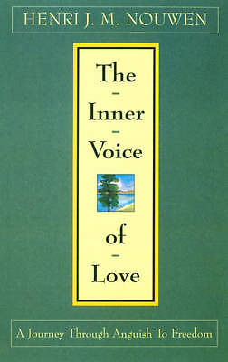 THE INNER VOICE OF LOVE: A JOURNEY THROUGH ANGUISH TO