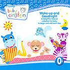 Baby Einstein: Wake-Up and Goodnight by Baby Einstein (CD, Aug-2008, Disney)