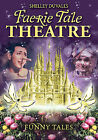Shelley Duvall's Faerie Tale Theatre: Funny Tales (DVD, 2009)