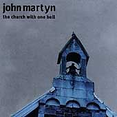 JOHN MARTYN THE CHURCH WITH ONE BELL CD FREE UK SIGNED POST