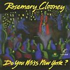 Rosemary Clooney - Do You Miss New York? (1992)