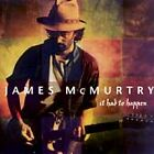 James McMurtry - It Had to Happen (1998)